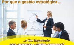 Por que a gestão estratégica é tão importante para pequenas e médias empresas?